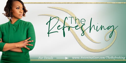 """""""The Refreshing"""" - Transcend Your Profession & Launch into Your Purpose"""