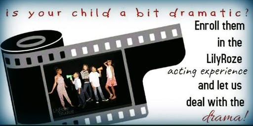 AUDITIONS! Is your kid a bit dramatic? Let LilyRoze deal with the drama!
