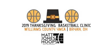 2019 Thanksgiving Basketball Clinic (5th & 6th Grade) - Matt Jones Hoops tickets