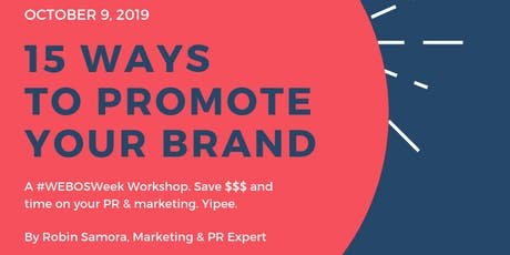 15 Ways to Promote Your Brand -- Even Without a PR Budget tickets
