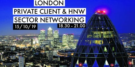 London Private Client & High Net Worth Sector Networking tickets
