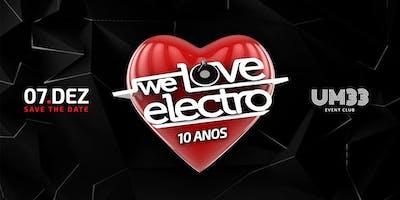 We Love electro 10 Anos