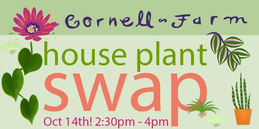 House Plant Swap at Cornell Farm