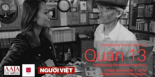 "World Premier: ""Quan 13"" with Debut Filmmaker Hieu Gray"