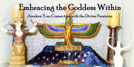 Embracing the Goddess Within tickets