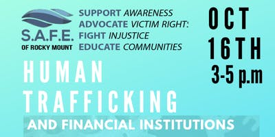 Human Trafficking and Financial Institutions: Follow the Money Trail