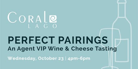 Coral Lago Agent VIP - Perfect Pairings tickets