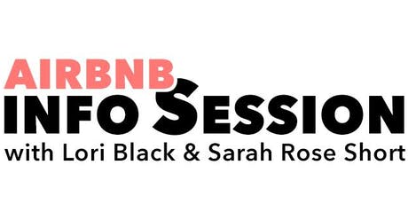 Airbnb info session with Lori Black & Sarah Rose Short tickets