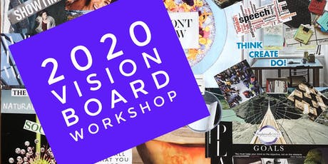 Vision 2020:  Aspiration to Action Vision Board Workshop tickets
