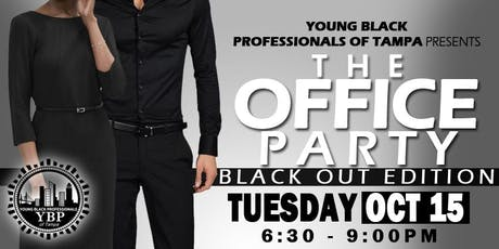 YBP's The Office Party @ 7th + Grove Ybor City [BLACK OUT EDITION] tickets