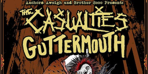 THE CASUALTIES, GUTTERMOUTH, THE NOBODYS