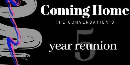 Coming Home: The Conversation's 5th Reunion