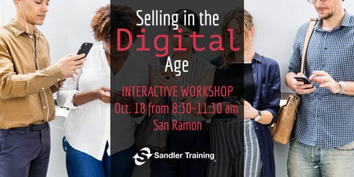 Selling in the Digital Age Interactive Workshop