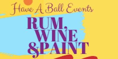 Rum, Wine & Paint