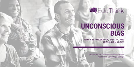 Unconscious Bias: What Is Diversity, Equity and Inclusion (DEI)? tickets