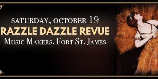 Razzle Dazzle Revue in Fort St. James