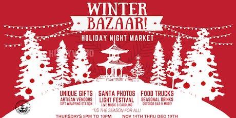 Winter Bazaar / Holiday Night Market tickets