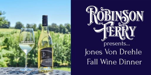 Jones Von Drehle Fall Wine Dinner