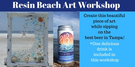 Resin Beach Art Workshop - South Tampa tickets