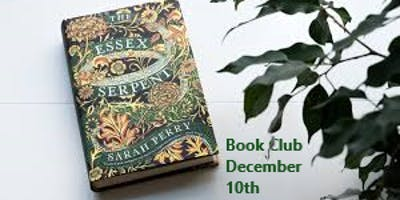December Book Club: Essex Serpent