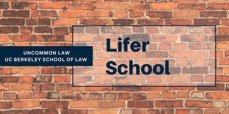 UnCommon Law Presents: Lifer School tickets