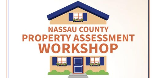 Nassau County Property Tax Assessment Workshop