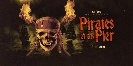 PIRATES OF THE PIER HALLOWEEN AT OCEANSIDE