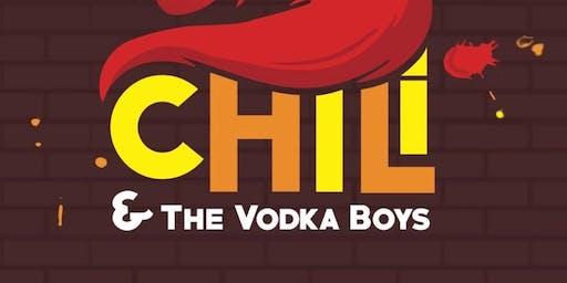 Chili & The Vodka Boys