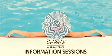 Del Webb Lake Las Vegas Information Sessions tickets