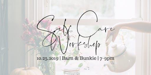Self Care Workshop @ Barn & Bunkie