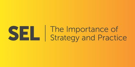 SEL: The Importance of Strategy and Practice tickets
