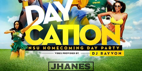 DAY Cation : Homecoming Day Party Experience tickets