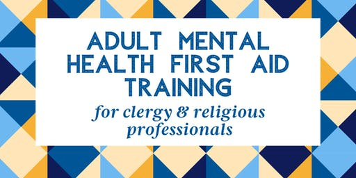 Mental Health First Aid Training for Clergy and Religious Professionals
