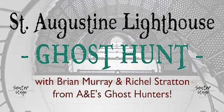 ST. AUGUSTINE LIGHTHOUSE GHOST HUNT tickets