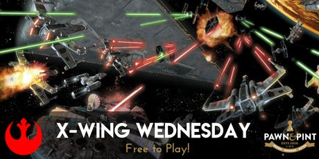 X-Wing Wednesday at Pawn and Pint! tickets