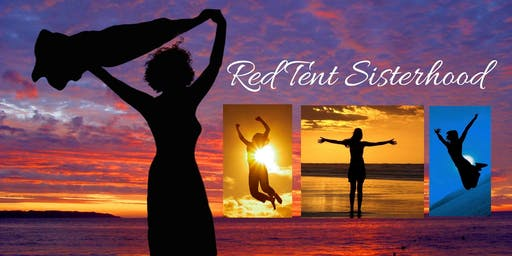 Red Tent Sisterhood -Empowerment Night