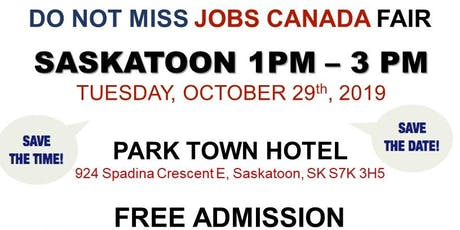 Saskatoon Job Fair – October 29th, 2019 tickets