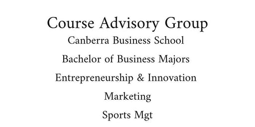 CBS -Bachelor of Business Course Advisory Group Sem 2, 2019