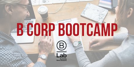 B Corp Boot Camp (Melbourne) November 2019 tickets
