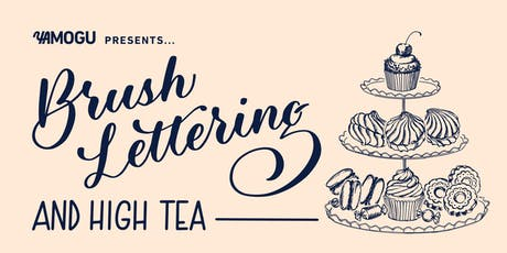 Brush Lettering & High-Tea tickets