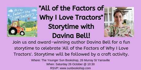 Davina Bell Storytime - All of the Factors of Why I Love Tractors tickets