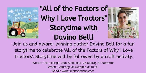 Davina Bell Storytime - All of the Factors of Why I Love Tractors