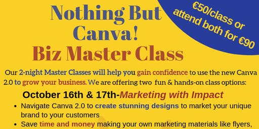 Nothing But Canva! Marketing Your Business Master Class