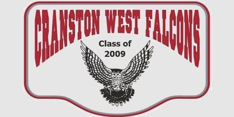 Cranston West Class of 2009 Ten Year Reunion tickets