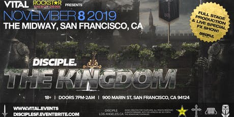 DISCIPLE SF Takeover 2019 ft. Virtual Riot, Barely Alive + more! tickets