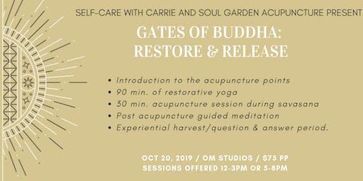 Gates of Buddha: Restore & Release