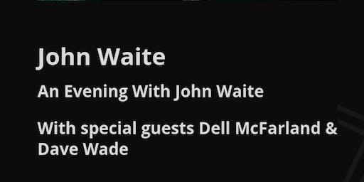 An Evening With John Waite