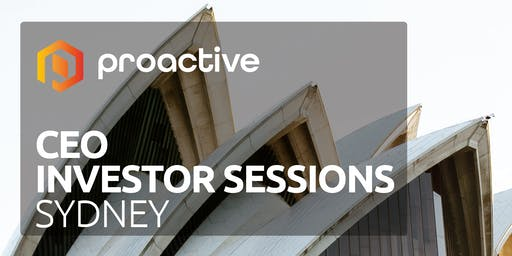 Proactive's CEO Investor Sessions - Sydney