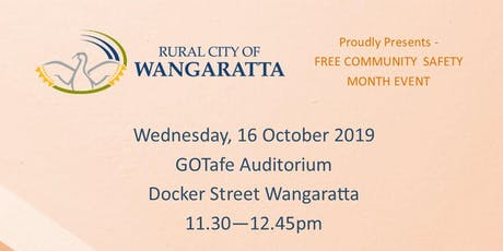Rural City of Wangaratta Safety Day 2019 tickets