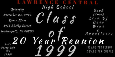Lawrence Central High School c/o 1999 -20 Year Reunion tickets